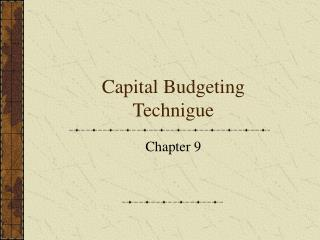 Capital Budgeting Technigue