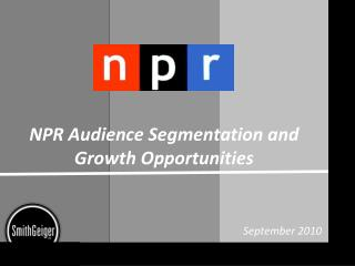 NPR Audience Segmentation and Growth Opportunities