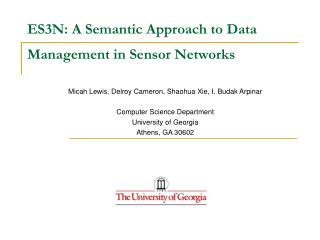 ES3N: A Semantic Approach to Data  Management in Sensor Networks