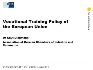 Vocational Training Policy of the European Union