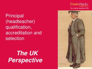 Principal (headteacher) qualification, accreditation and selection