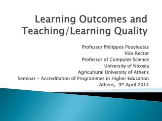 Learning Outcomes and Teaching/Learning Quality
