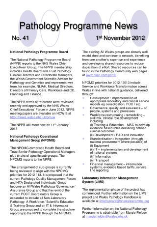 Pathology Programme News No. 41 1 st  November 2012