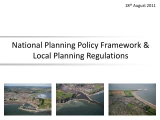 National Planning Policy Framework & Local Planning Regulations