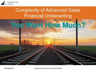Complexity of Advanced Sales Financial Underwriting