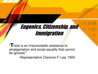 Eugenics, Citizenship, and Immigration