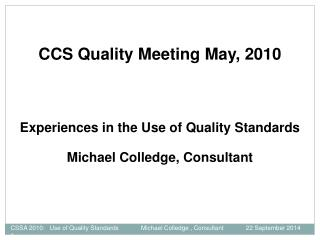 CCS Quality Meeting May, 2010