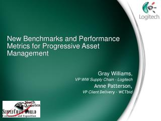 New Benchmarks and Performance Metrics for Progressive Asset Management