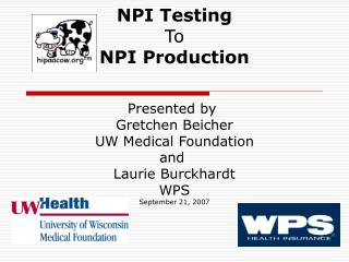 NPI Testing To NPI Production