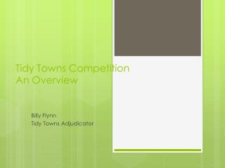 Tidy Towns Competition  An Overview