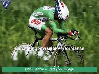 Enhancing Physical Performance