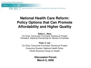 National Health Care Reform:   Policy Options that Can Promote Affordability and Higher Quality