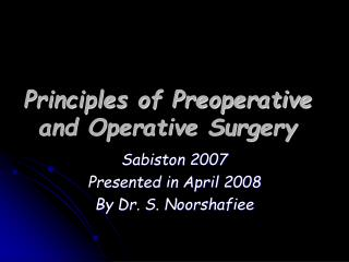 Principles of Preoperative and Operative Surgery