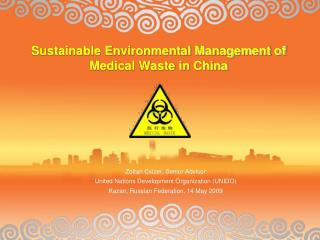 Sustainable Environmental Management of Medical Waste in China
