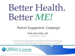 Patient Engagement  Campaign