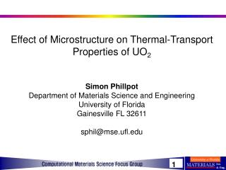 Effect of Microstructure on Thermal-Transport Properties of UO 2 Simon Phillpot