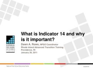 What is Indicator  14 and why is it important?