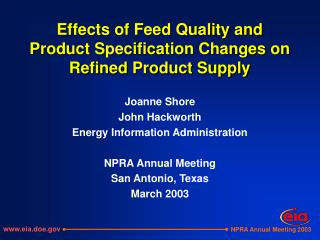 Effects of Feed Quality and Product Specification Changes on Refined Product Supply