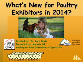 What's New for Poultry Exhibitors  in 2014?