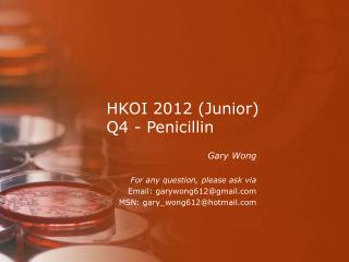 HKOI 2012 (Junior) Q4 - Penicillin