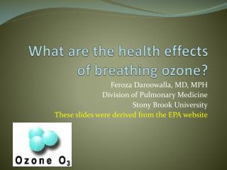 What are the health effects of breathing ozone?