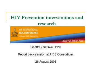 HIV Prevention interventions and research