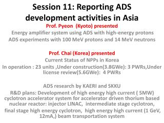 Session 11: Reporting ADS development activities in Asia