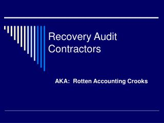 Recovery Audit Contractors