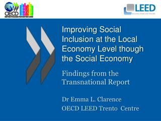 Improving Social Inclusion at the Local Economy Level though the Social Economy