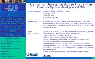 Center for Substance Abuse Prevention  Division of Systems Development (DSD)
