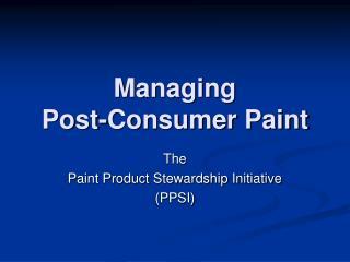 Managing Post-Consumer Paint