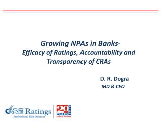 Growing NPAs in Banks- Efficacy of Ratings, Accountability and Transparency of CRAs