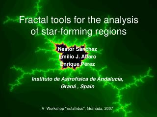 Fractal tools for the analysis of star-forming regions