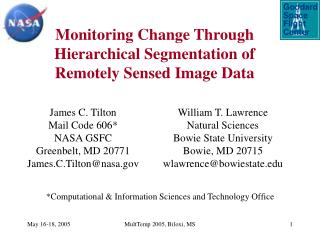 Monitoring Change Through Hierarchical Segmentation of Remotely Sensed Image Data