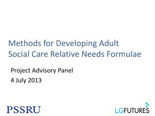 Methods for Developing Adult Social Care Relative Needs Formulae