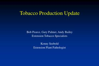 Tobacco Production Update