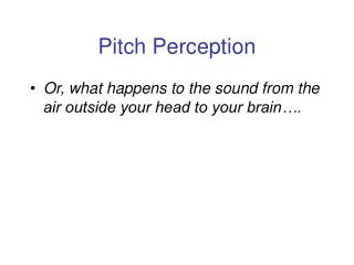 Pitch Perception