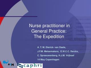 Nurse practitioner in  General Practice: The Expedition