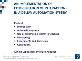 AN IMPLEMENTATION OF COMPENSATION OF INTERACTIONS IN A DELTAV AUTOMATION SYSTEM