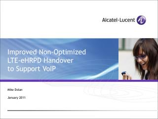 Improved Non-Optimized  LTE-eHRPD Handover  to Support VoIP