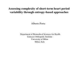 Assessing complexity of short-term heart period  variability through entropy-based approaches