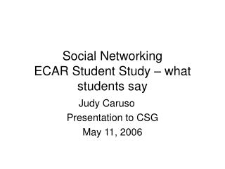 Social Networking ECAR Student Study   what students say