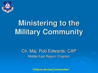 Ministering to the Military Community