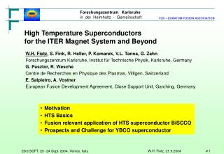 High Temperature Superconductors  for the ITER Magnet System and Beyond