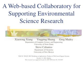 A Web-based Collaboratory for Supporting Environmental Science Research