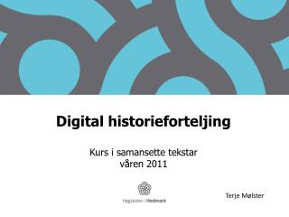 Digital historieforteljing