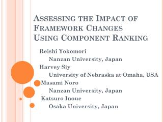 Assessing the Impact of Framework Changes  Using Component Ranking