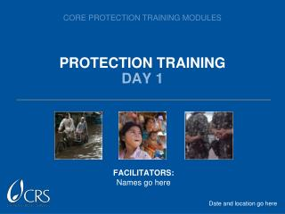 PROTECTION TRAINING  DAY 1