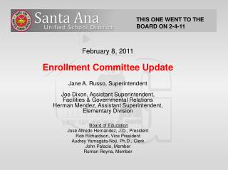 February 8, 2011 Enrollment Committee Update Jane A. Russo, Superintendent