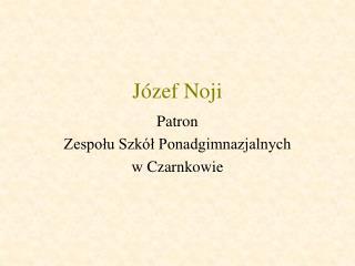 Józef Noji